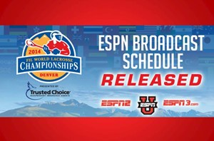 ESPN to broadcast schedule for the 2014 FIL World Lacrosse Championship